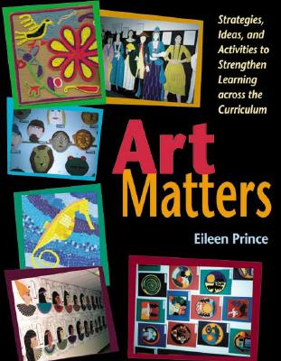 Art Matters By Prince, Eileen S.