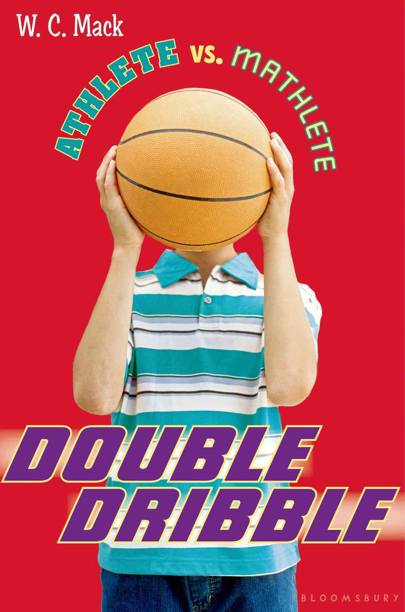Double Dribble By Mack, W. C.